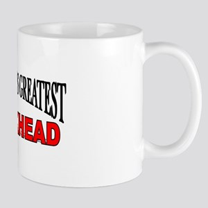 """The World's Greatest Crackhead"" Mug"