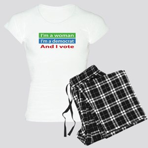 Im A Woman, a Democrat, and I Vote! Pajamas