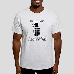Pull Me I'll Blow Your Mind Light T-Shirt