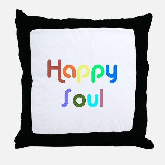 Happy Soul Throw Pillow
