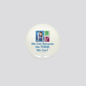 We Think We Can... Mini Button