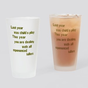 Experienced Killers Drinking Glass