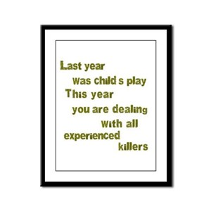 Experienced Killers Framed Panel Print