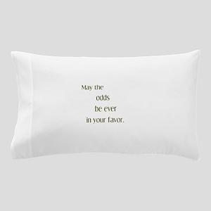 Odds Favor Pillow Case