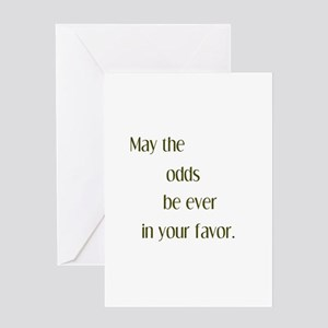 Odds Favor Greeting Card