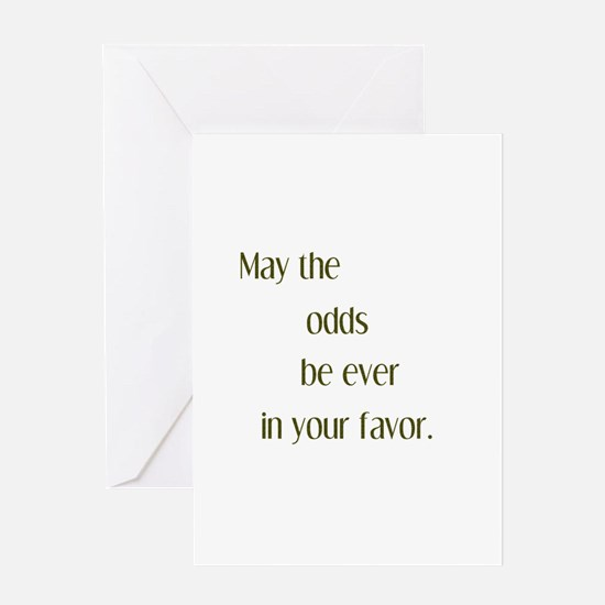 Odds Favor Greeting Card