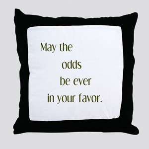 Odds Favor Throw Pillow