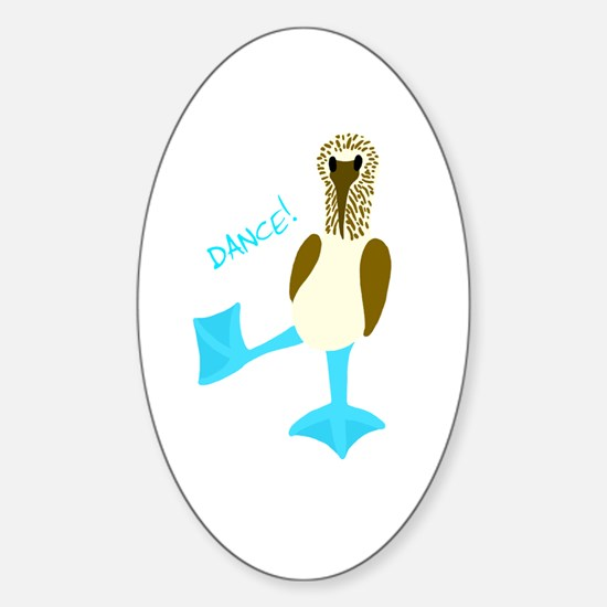 Blue-footed Booby Dance! Oval Decal