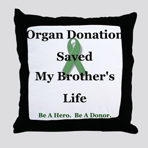 Brother Transplant Throw Pillow