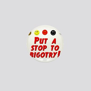 Put A Stop To Bigotry Mini Button