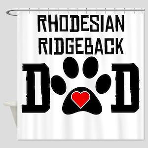 Rhodesian Ridgeback Dad Shower Curtain