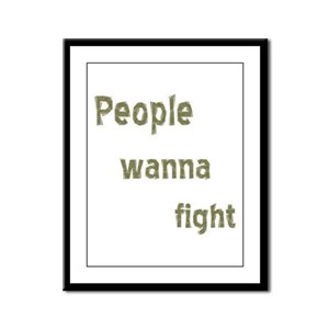 People Wanna Fight Framed Panel Print