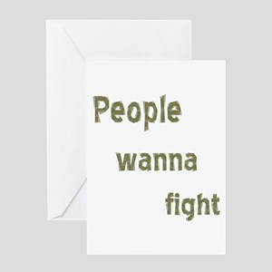 People Wanna Fight Greeting Card
