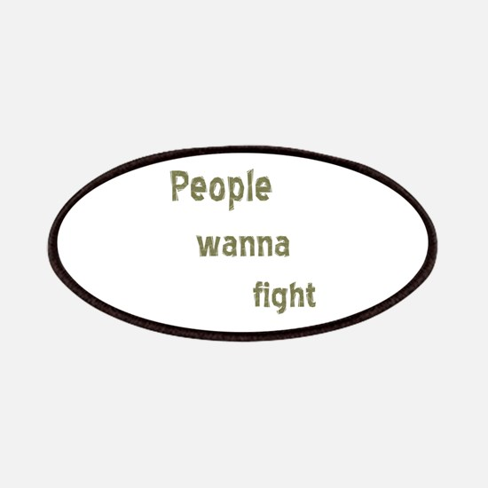 People Wanna Fight Patches