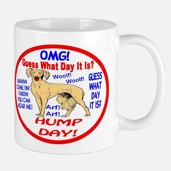 OMG! It's Hump Day! Mug