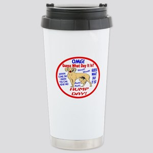 OMG! It's Hump Day! Stainless Steel Travel Mug