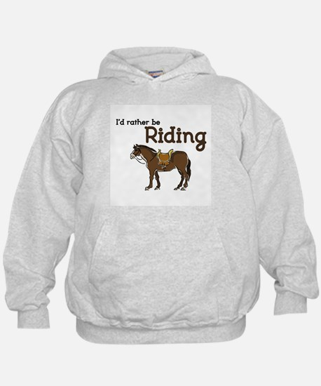 Id rather be Riding Hoodie