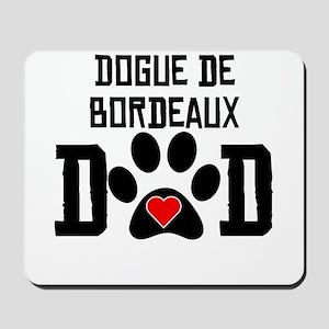 Dogue de Bordeaux Dad Mousepad