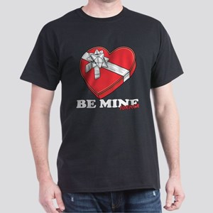 Be Mine Forever Dark T-Shirt
