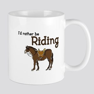Id rather be Riding Mugs