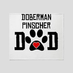 Doberman Pinscher Dad Throw Blanket