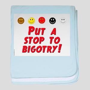 Put A Stop To Bigotry baby blanket