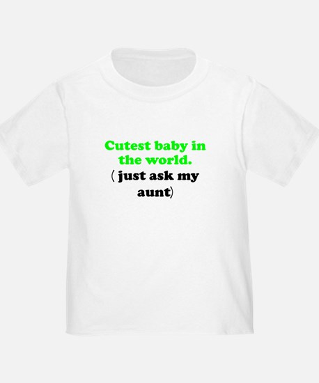 Just Ask My Aunt T-Shirt