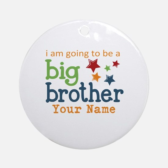 I am going to be a Big Brother Personalized Orname