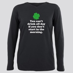 You can't drink all day if you T-Shirt