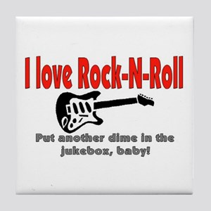 I LOVE ROCK-N-ROLL Tile Coaster