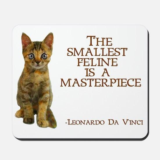 The smallest feline is a masterpiece Mousepad