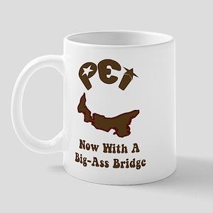 PEI Now With A Big-Ass Bridge Mug