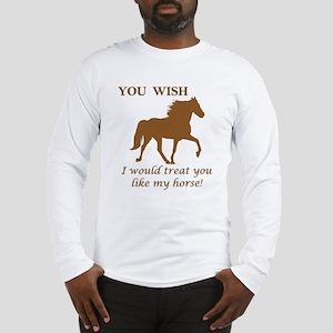 You WISH Long Sleeve T-Shirt