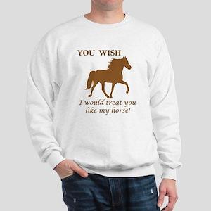 You WISH Sweatshirt