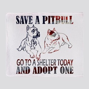 SAVE A PIT BULL GO TO A SHELTER AF2a Throw Blanket