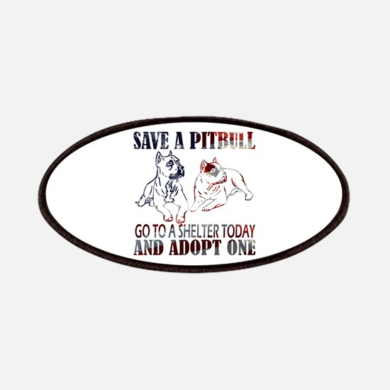 SAVE A PIT BULL GO TO A SHELTER AF2a Patches