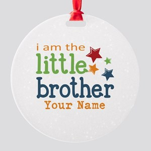 I am the Little Brother Round Ornament