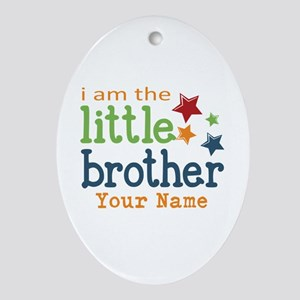 I am the Little Brother Ornament (Oval)