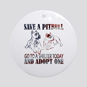 SAVE A PIT BULL GO TO A SHELTER AF2a Ornament (Rou
