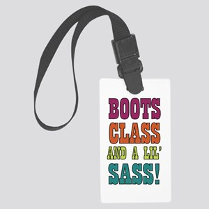 Boots Class and a lils Sass! Luggage Tag