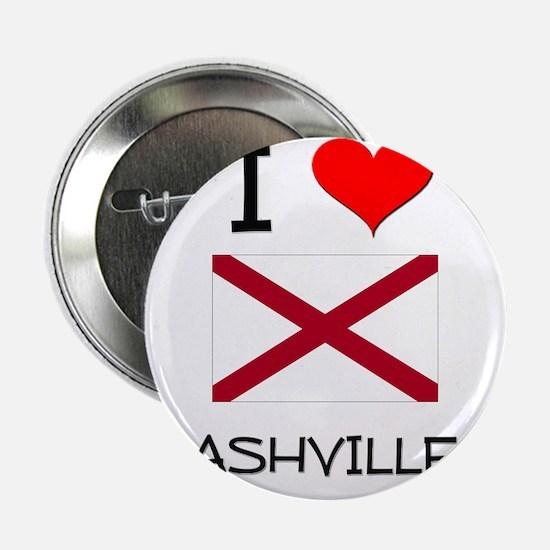 """I Love Ashville Alabama 2.25"""" Button"""