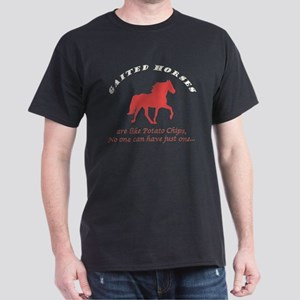 Gaited Horses are like Potato Dark T-Shirt