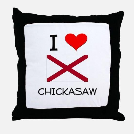 I Love Chickasaw Alabama Throw Pillow