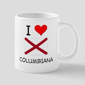 I Love Columbiana Alabama Mugs