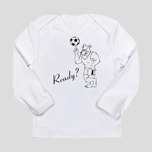 Ready? Long Sleeve T-Shirt