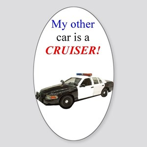 My other car is a cruiser Oval Sticker