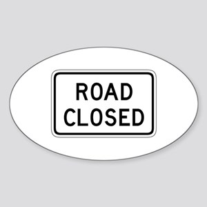 Road Closed - USA Oval Sticker