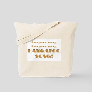 Kangaroo song Tote Bag