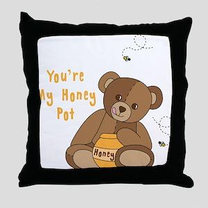 Youre My Honey Pot Throw Pillow