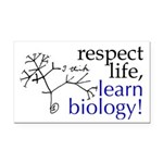 Respect Life, Learn Biology - Rectangle Car Magnet